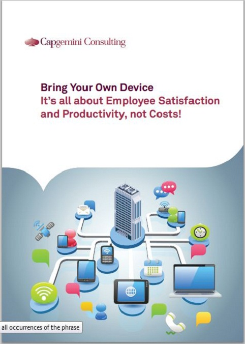 Bring Your Own Device: It's all about Employee Satisfaction and Productivity, not Costs!