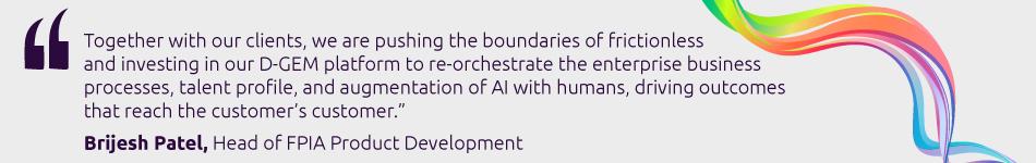 Brijesh Patel-Head of FPIA Product Development-Capgemini Business Services-Quote3