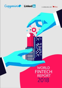 Capgemini's World FinTech Report 2018 Highlights Symbiotic Collaboration  as Key to Future Financial Services Success