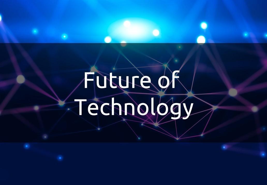 Unit Future of Technology