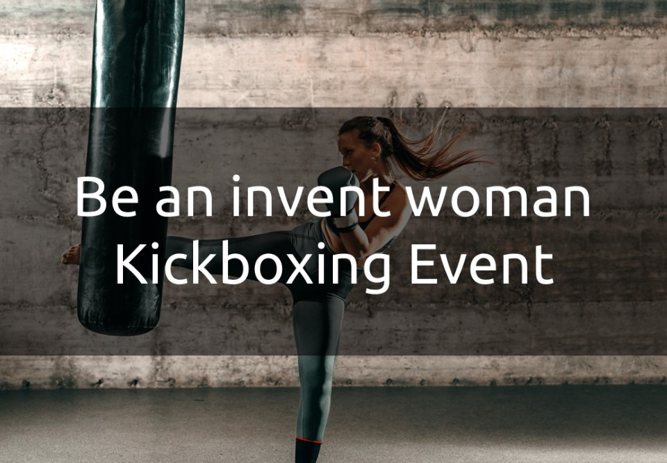 Recruiting Event - Be an invent woman Kickboxing Event