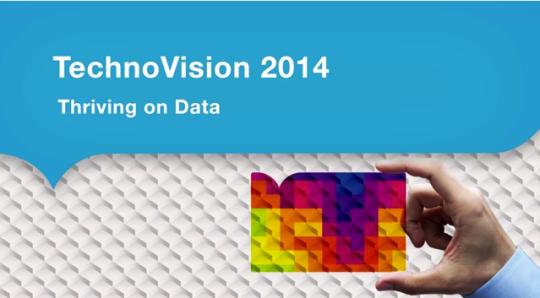 TechnoVision 2014: Technology Building Blocks for Digital Transformation