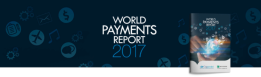 Infographie : World Payments Report 2017