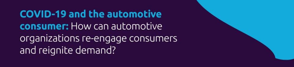 COVID 19 and automotive consumer