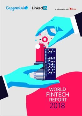 El World FinTech Report 2018 de Capgemini resalta la colaboración simbiótica como clave para el futuro de los servicios financieros