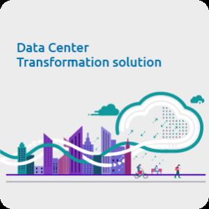 Data Center Transformation solution