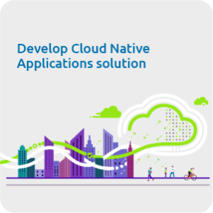 Develop cloud native applications solution