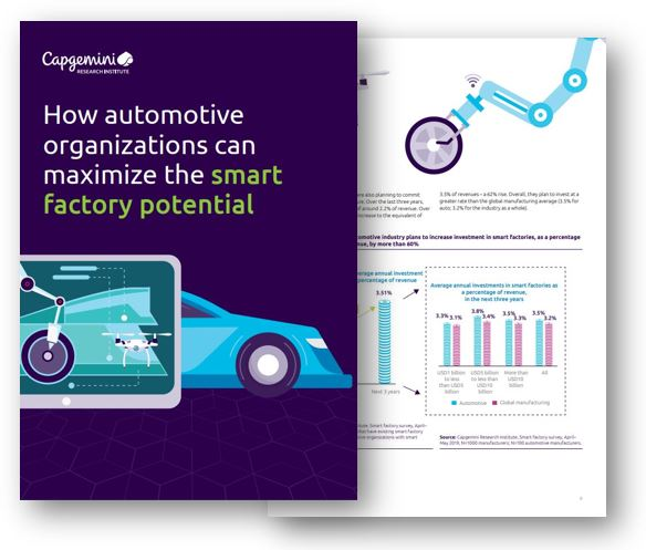 How automotive organizations can maximize the smart factory potential, Capgemini Research Institute