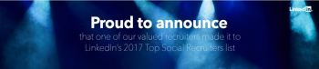 Announcing our big win in Social Recruitment—LinkedIn Top Social Recruiters 2017