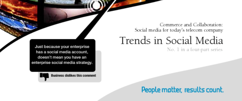 Trends in Social Media: No  1 in a 4-Part Series – Capgemini