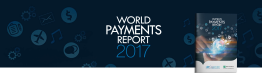 Digital payments volumes continue to rise globally as new payments ecosystem emerges
