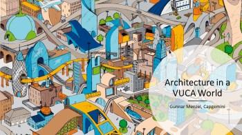 Architecture in a VUCA World