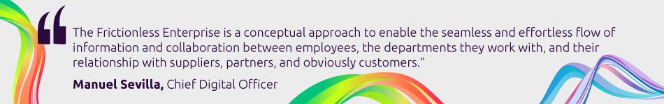 Manuel Sevilla, Chief Digital Officer, Capgemini's Business Services-Quote1
