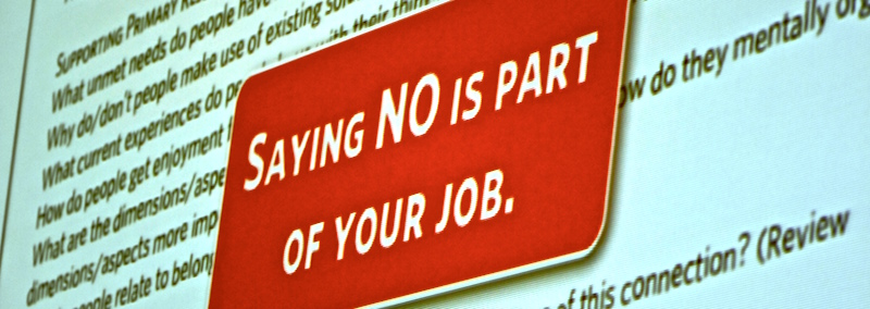 saying no is part of your job.
